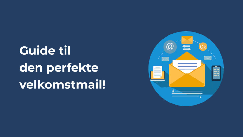guide til den perfekte velkomstmail header billede