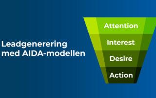 Leadgenerering med AIDA-modellen