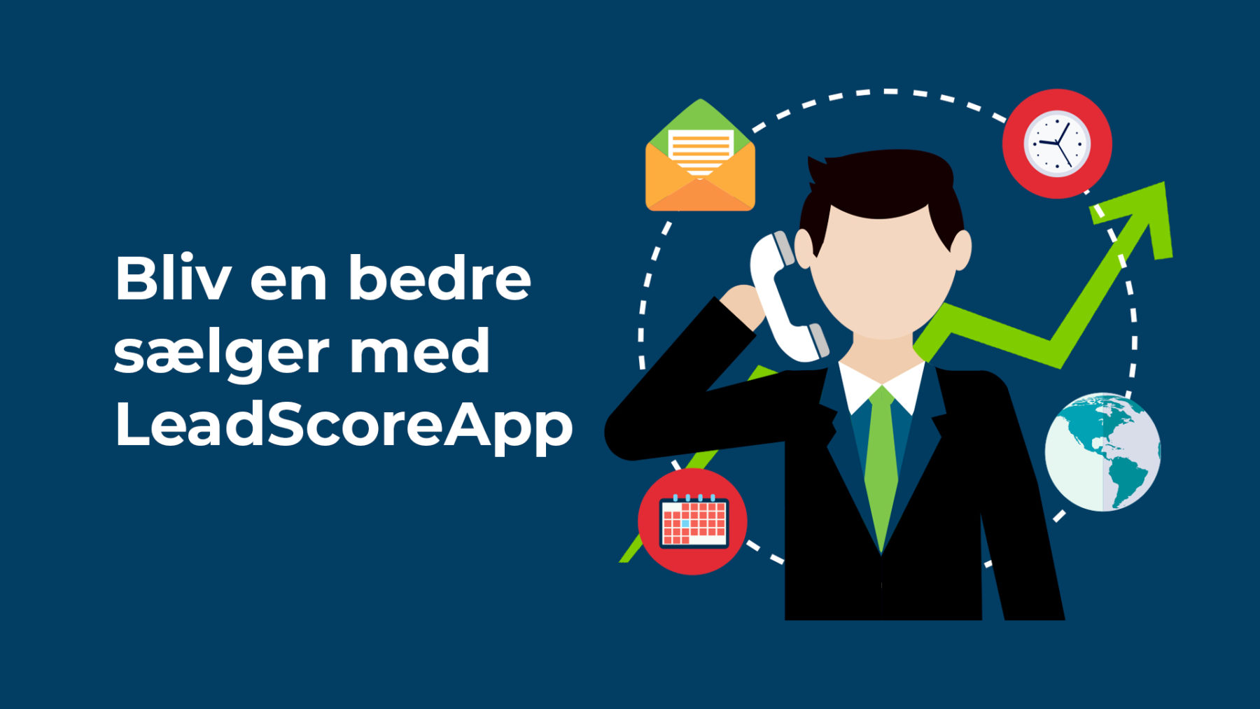 Bliv en bedre sælger med LeadScoreApp