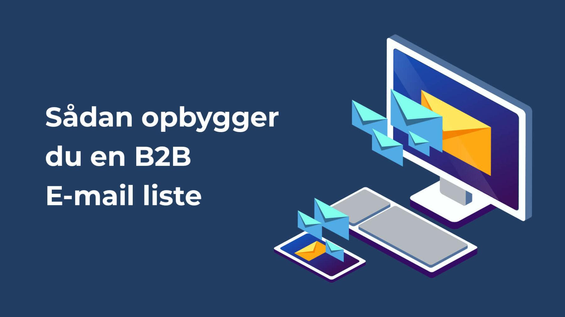 Sådan opbygger du en b2b email liste header billeder